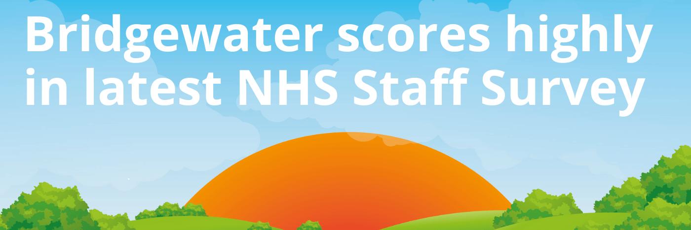 Bridgewater's NHS Staff Survey Results 2020